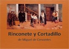 Rinconete y Cortadillo 林孔内特和科尔塔迪略