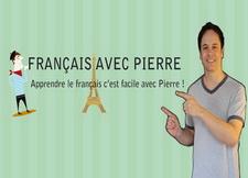 Français avec Pierre - 詞匯表達篇