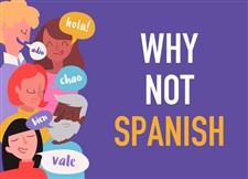 Why not spanish